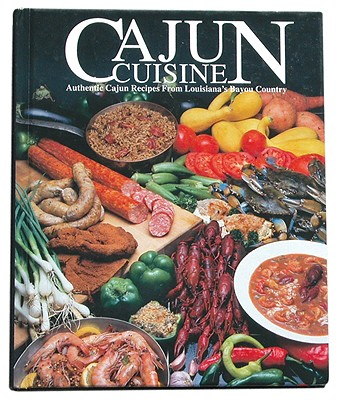 Cajun Cuisine By Angers, W. Thomas (COM)
