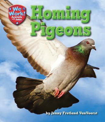 Homing Pigeons By VanVoorst, Jenny Fretland